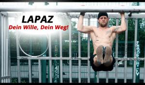 Die Freeletics-Story von Lapaz: Dein Wille, Dein Weg!